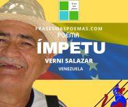 """Ímpetu"" de Verni Salazar (Poema)"