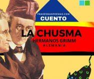 """""""La chusma"""" de Los Hermanos Grimm (Cuento)"""