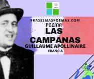 """""""Las campanas"""" de Guillaume Apollinaire (Poema)"""
