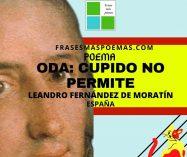 """""""Oda: Cupido no permite"""" de Leandro Fernández de Moratín (Poema)"""