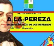 """""""A la pereza"""" de Manuel Bretón de los Herreros (Poema)"""