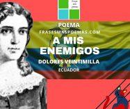 """""""A mis enemigos"""" de Dolores Veintimilla (Poema)"""