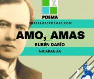 """""""Amo, amas"""" de Rubén Darío (Poema)"""