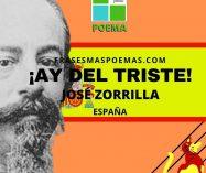 """""""¡Ay del triste!"""" de José Zorrilla (Poema)"""
