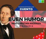 """""""Buen humor"""" de Hans Christian Andersen (Cuento)"""
