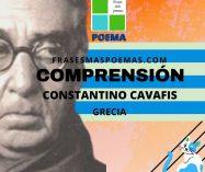 """""""Comprensión"""" de Constantino Cavafis (Poema)"""