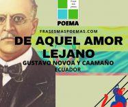 """""""De aquel amor lejano"""" de Ernesto Novoa y Caamaño (Poema)"""