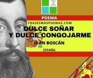 """Dulce soñar y dulce congojarme"" de Juan Boscán (Poema)"
