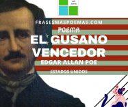"""""""El gusano vencedor"""" de Edgar Allan Poe (Poema)"""