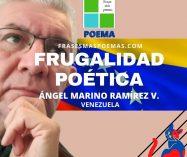 """""""Frugalidad poética"""" de Ángel Marino Ramírez (Poema)"""