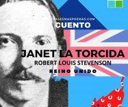 """Janet la torcida"" de Robert Louis Stevenson (Cuento)"