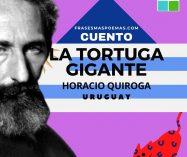 """""""La tortuga gigante"""" de Horacio Quiroga (Cuento)"""