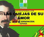 """""""Las quejas de su amor"""" de José de Espronceda (Poema)"""