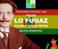 """Lo fugaz"" de Ricardo Jaimes Freyre (Poema)"