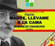 """""""Madre, llévame a la cama"""" de Miguel de Unamuno (Poema)"""