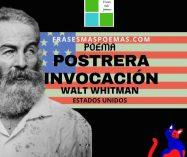 """""""Postrera invocación"""" de Walt Whitman (Poema)"""