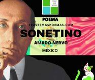 """Sonetino"" de Amado Nervo (Poema)"