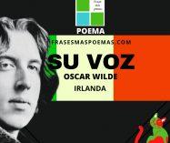 """""""Su voz"""" de Oscar Wilde (Poema)"""