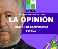 """""""La opinión"""" de Ramón de Campoamor (Poema)"""