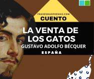 """""""La venta de los gatos"""" de Gustavo Adolfo Bécquer (Cuento)"""