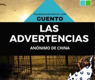 """""""Las advertencias"""" de autor anónimo (Cuento de China)"""