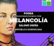 """""""Melancolía"""" de Salomé Ureña (Poema)"""