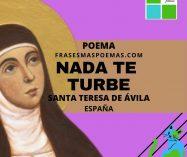 """""""Nada te turbe"""" de Santa Teresa de Ávila (Poema)"""
