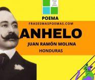 """Anhelo"" de Juan Ramón Molina (Poema)"