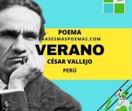"""""""Verano"""" de César Vallejo (Poema)"""