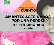 """""""Amantes asesinados por una perdiz"""" de Federico García Lorca (Cuento)"""