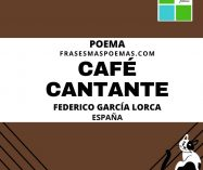 """""""Café cantante"""" de Federico García Lorca (Poema)"""