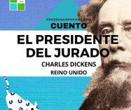"""""""El presidente del jurado"""" de Charles Dickens (Cuento)"""