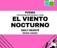 """""""El viento nocturno"""" de Emily Brontë (Poema)"""