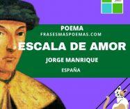 """""""Escala de amor"""" de Jorge Manrique (Poema)"""