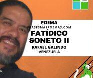 """Fatídico /Soneto II"" de Rafael Galindo (Poema)"