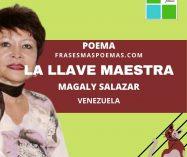"""""""La llave maestra"""" de Magaly Salazar (Poema)"""