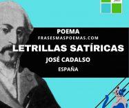 """""""Letrillas satíricas"""" de José Cadalso (Poema)"""