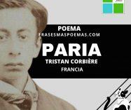"""""""Paria"""" de Tristan Corbière (Poema)"""