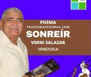 """""""Sonreír"""" de Verni Salazar (Poema)"""