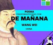 """""""De mañana"""" de Wang Wei (Poema)"""