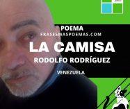 """""""La camisa"""" de Rodolfo Rodríguez (Poema)"""