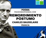 """""""Remordimiento póstumo"""" de Charles Baudelaire (Poema)"""