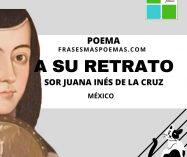 """""""A su retrato"""" de Sor Juana Inés de la Cruz (Poema)"""
