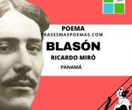 """""""Blasón"""" de Ricardo Miró (Poema)"""