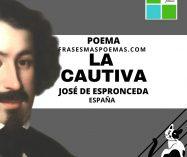 """""""La cautiva"""" de José de Espronceda (Poema)"""
